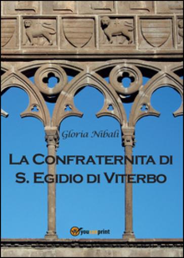 La confraternita di S. Egidio di Viterbo - Gloria Nibali   Rochesterscifianimecon.com