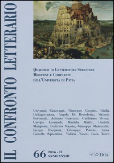 Il confronto letterario. Quaderni del Dipartimento di lingue e letterature straniere moderne dell'Università di Pavia. 66.
