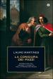 La congiura dei Pazzi. Intrighi politici, sangue e vendetta nella Firenze dei Medici