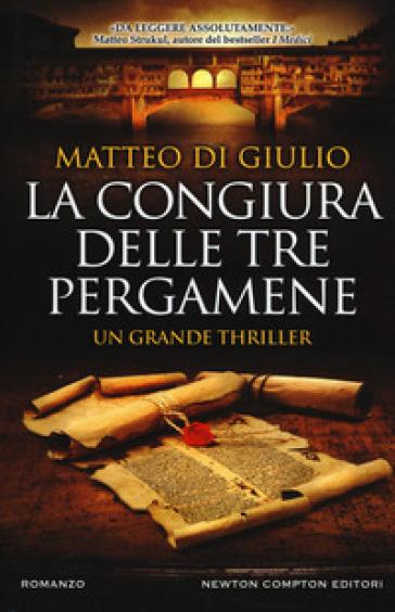 La congiura delle tre pergamene - Matteo Di Giulio   Jonathanterrington.com