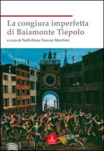 La congiura imperfetta di Baiamonte Tiepolo - Nelli-Elena Vanzan Marchini | Kritjur.org