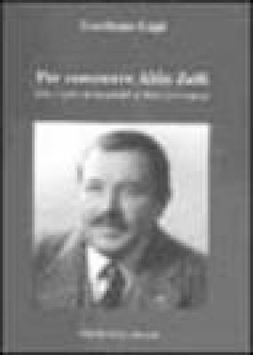 Per conoscere Aldo Zelli. Vita e opere di un grande scrittore per ragazzi - Gordiano Lupi |
