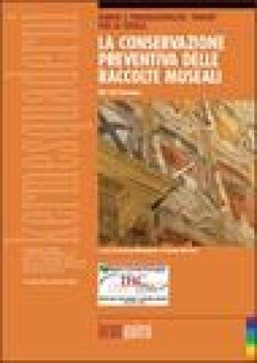 La conservazione preventiva delle raccolte museali - I. Silvestri |
