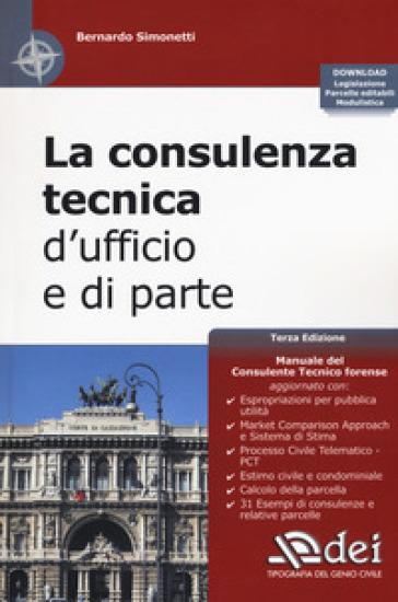 La consulenza tecnica d'ufficio e di parte. Con Contenuto digitale per download - Bernardo Simonetti |
