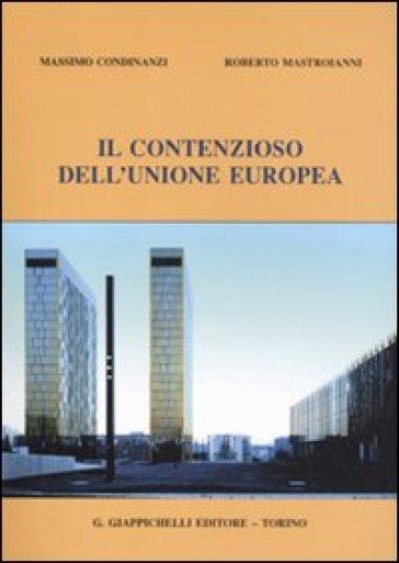 Il contenzioso dell'Unione Europea - Massimo Condinanzi   Rochesterscifianimecon.com