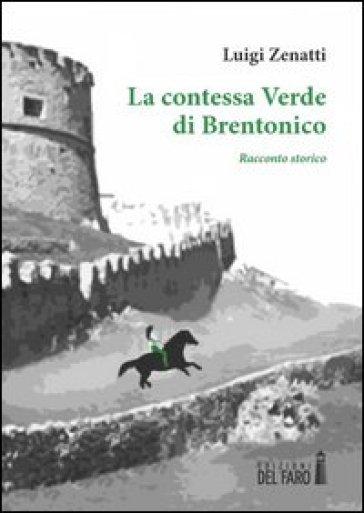 La contessa Verde di Brentonico - Luigi Zenatti | Kritjur.org