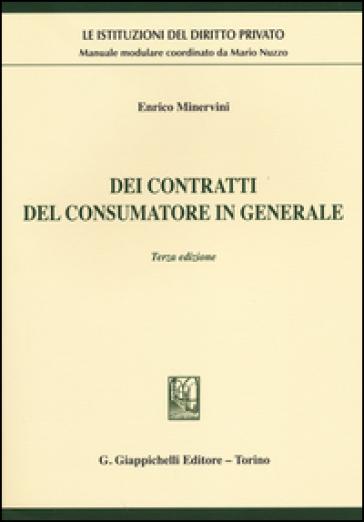 Dei contratti del consumatore in generale - Enrico Minervini | Thecosgala.com