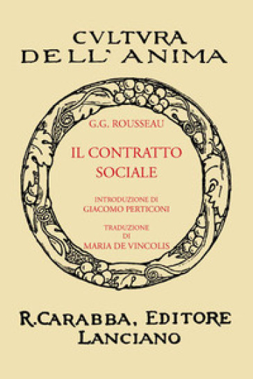 Il contratto sociale (rist. anast. 1933). Ediz. in facsimile - Jean-Jacques Rousseau |