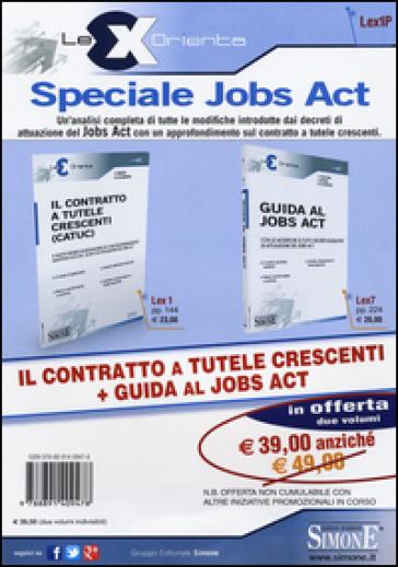 Il contratto a tutele crescenti (CATUC)-Guida al jobs act - Cristina D'Agostino  