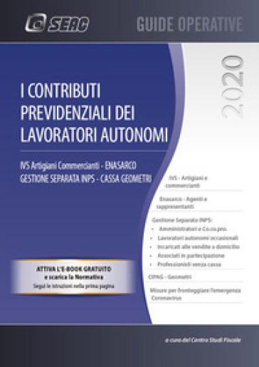 I contributi previdenziali dei lavoratori autonomi
