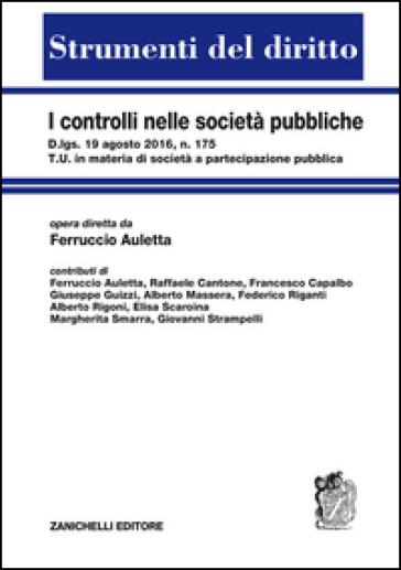 I controlli nelle società pubbliche - Ferruccio Auletta |