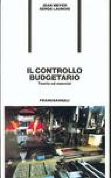 Il controllo budgetario. Teoria ed esercizi - Jean Meyer | Thecosgala.com