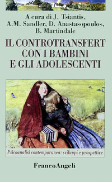 Il controtransfert con i bambini e gli adolescenti - J. Tsiantis | Ericsfund.org