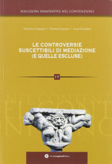 Le controversie suscettibili di mediazione (e quelle escluse) - Vincenzo Capuano | Rochesterscifianimecon.com