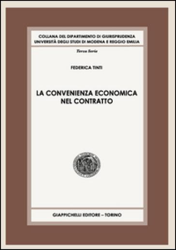 La convenienza economica nel contratto - Federica Tinti | Rochesterscifianimecon.com