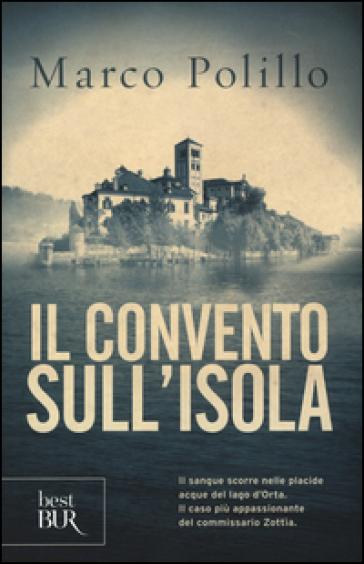 Il convento sull'isola. Ediz. illustrata - Marco Polillo |
