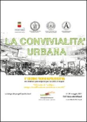 La convivialità urbana. Il casale di Posillipo: design, riqualificazione, ambiente e società - Napolicreativa |