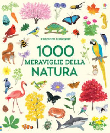 1000 MERAVIGLIE DELLA NATURA