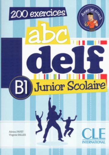 ABC DELF JUNIOR SCOLAIRE V.E. B1 ED. MIS