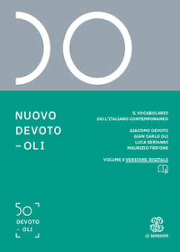 NUOVO DEVOTO-OLI. IL VOCABOLARIO DELL'IT