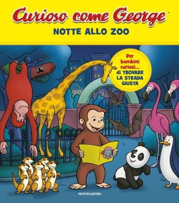 NOTTE ALLO ZOO. CURIOSO COME GEORGE
