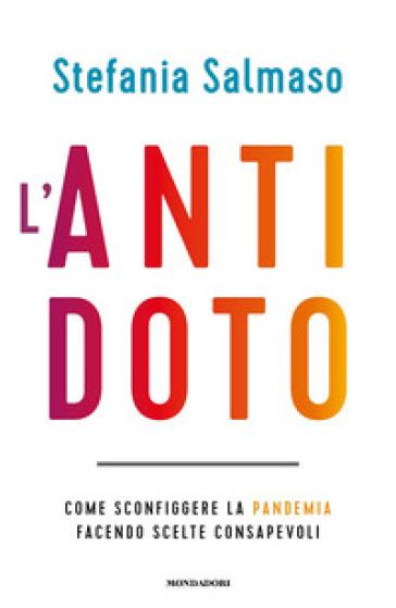 L'ANTIDOTO. COME SCONFIGGERE LA PANDEMIA