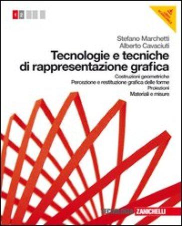 TECNOLOGIE E TECNICHE DI RAPPRESENTAZION