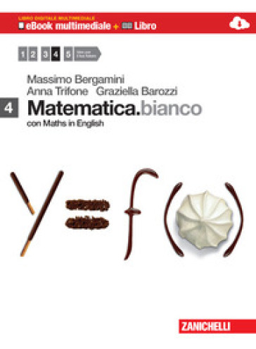 MATEMATICA BIANCO CON MATHS IN ENGLISH 4