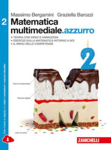MATEMATICA MULTIMEDIALE AZZURRO 2 ED. MI