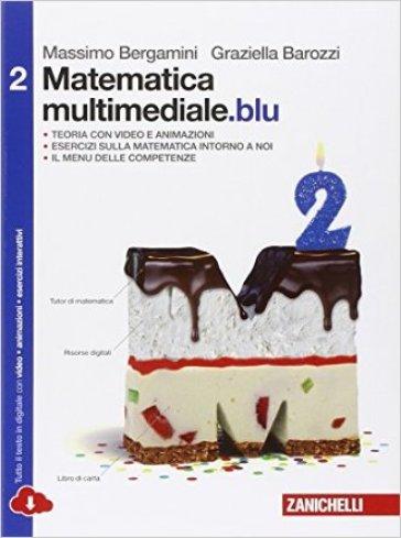 MATEMATICA MULTIMEDIALE BLU 2 ED. MISTA