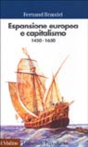 ESPANSIONE EUROPEA E CAPITALISMO (1450-1