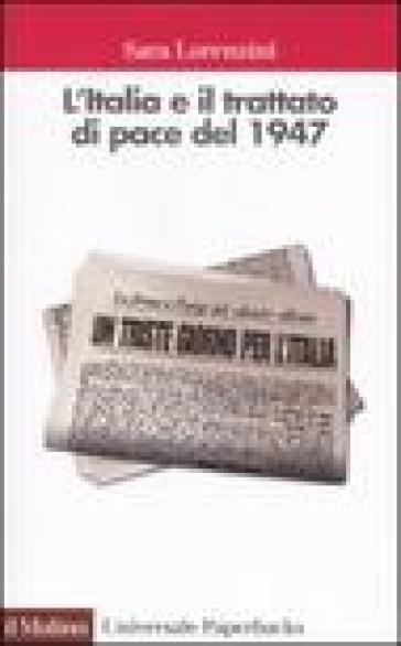 L'ITALIA E IL TRATTATO DI PACE DEL 1947