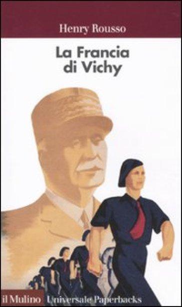 FRANCIA DI VICHY (LA)
