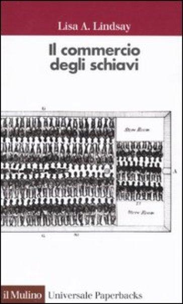 COMMERCIO DEGLI SCHIAVI (IL)