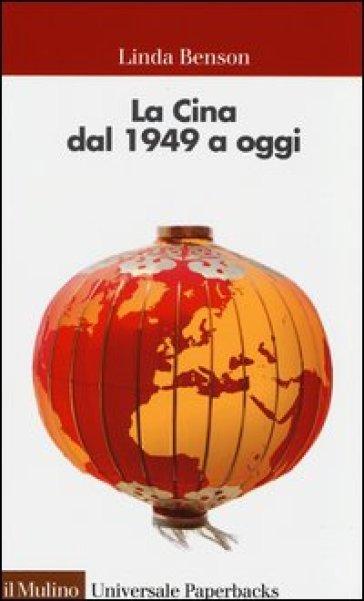 LA CINA DAL 1949 A OGGI