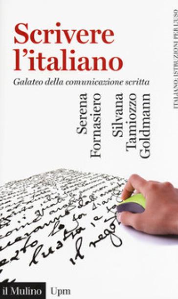 SCRIVERE L'ITALIANO. GALATEO DELLA COMUN