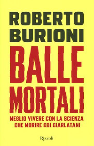 BALLE MORTALI. MEGLIO VIVERE CON LA