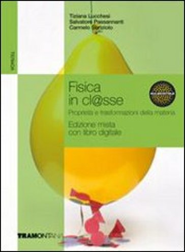 FISICA IN CLASSE ED. MISTA