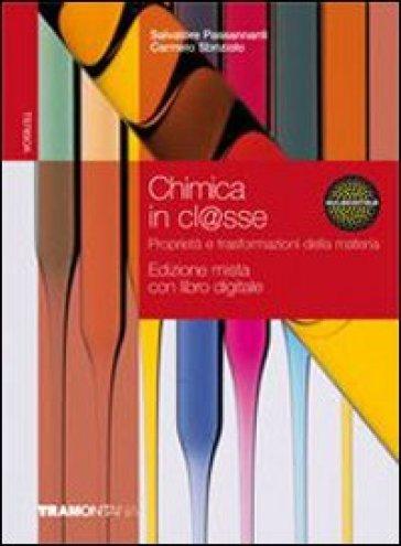 CHIMICA IN CLASSE ED. MISTA
