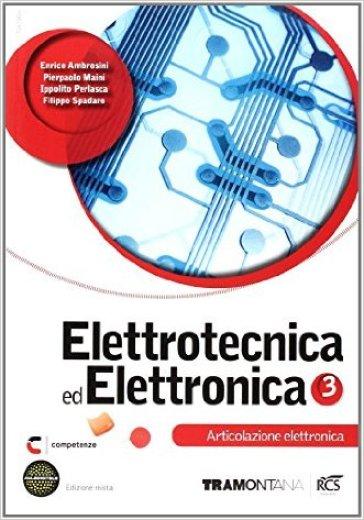 ELETTROTECNICA ED ELETTRONICA 3 ED. MIST