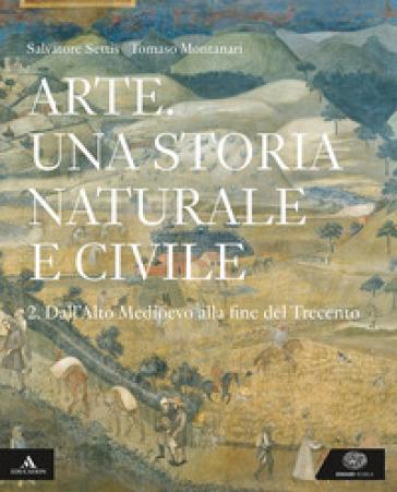 ARTE UNA STORIA NATURALE E CIVILE 2 ED.