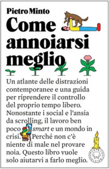 COME ANNOIARSI MEGLIO