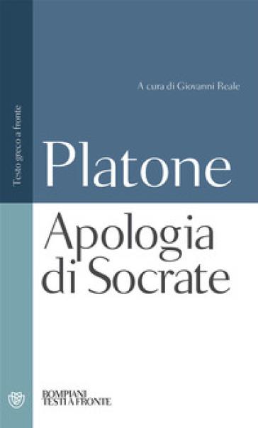 APOLOGIA DI SOCRATE. TESTO GRECO A