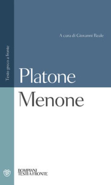 MENONE. TESTO GRECO A FRONTE
