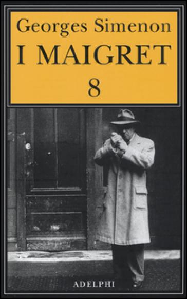 I MAIGRET. 8.