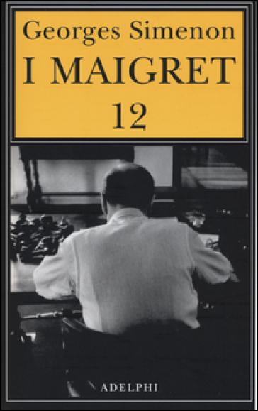I MAIGRET 12