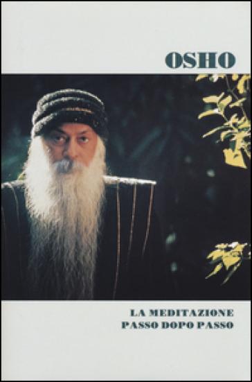 MEDITAZIONE PASSO DOPO PASSO (LA)