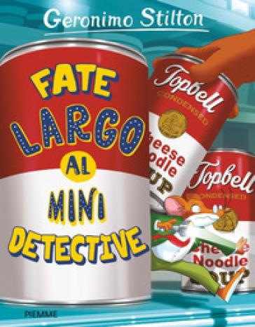 FATE LARGO AL MINI DETECTIVE
