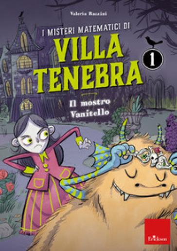 I MISTERI MATEMATICI DI VILLA TENEBRA. 1