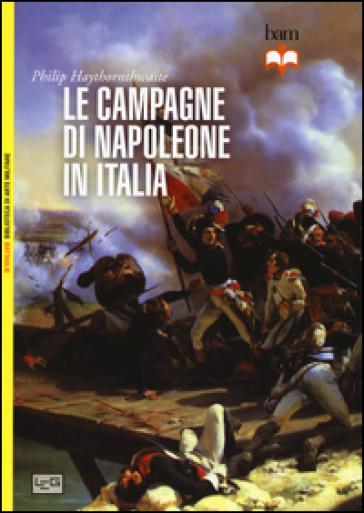 LE CAMPAGNE DI NAPOLEONE IN ITALIA